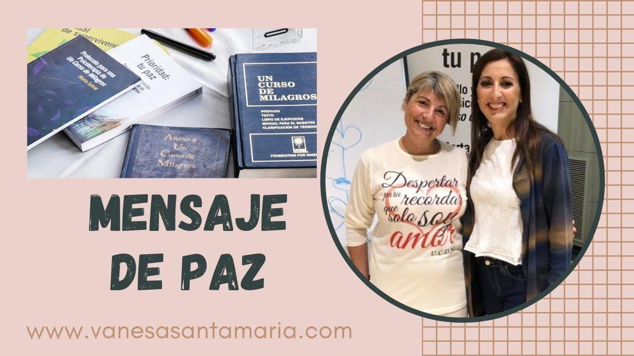 Mensaje De Paz Por Marta Salvat Mensajes De Paz Paz Un Curso De Milagros