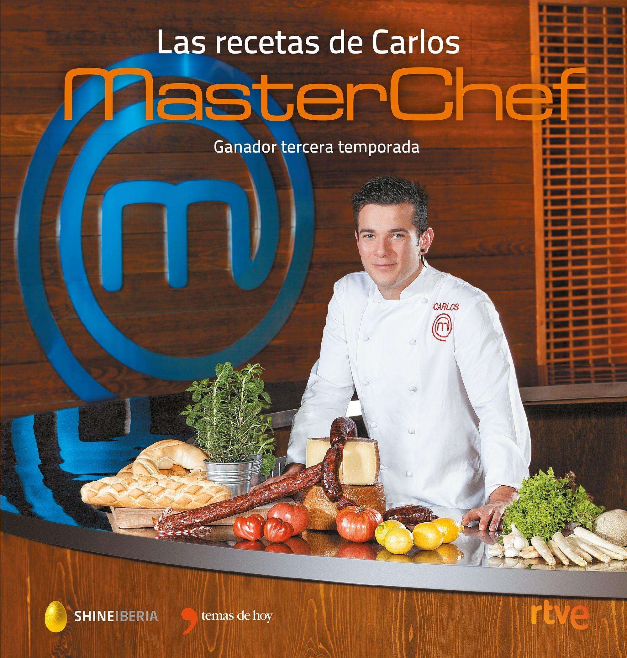 Carlos Maldonado Chef Libros De Recetas Libro De Cocina Recetas Masterchef