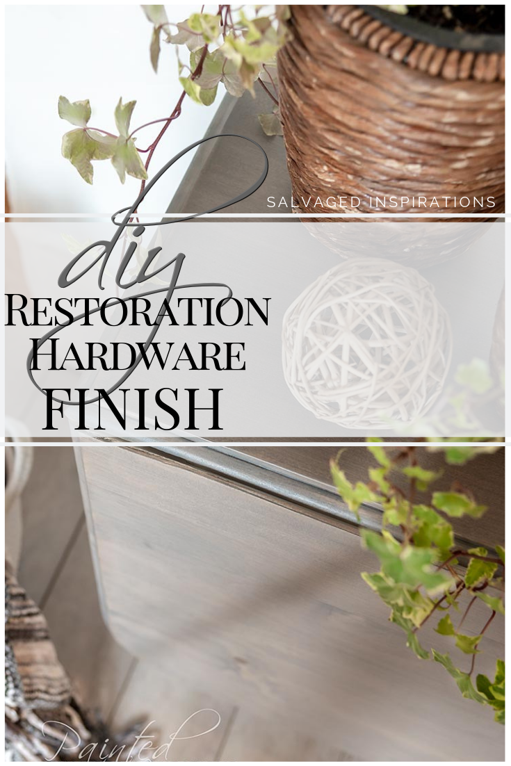 DIY Restoration Hardware Finish | Achieve That Beautiful Hardware Finish | Salvaged Inspirations #siblog #salvaged #furnituremakeover #refurbishedfurniture #paintinginspo #salvagedinspirations #furniturerescue #vintage #DIY