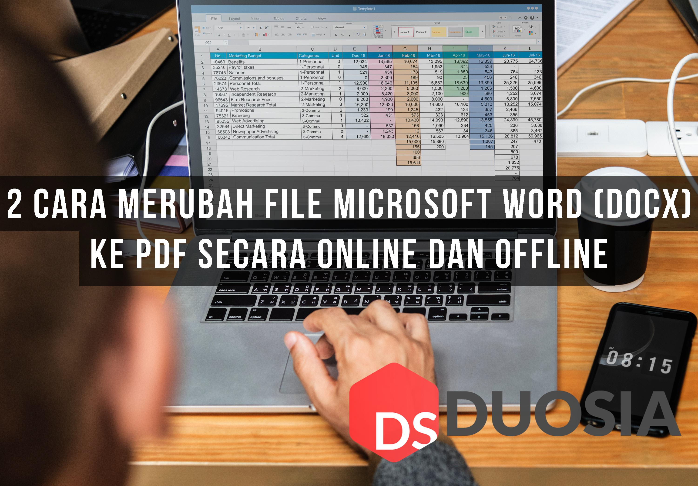2 Cara Merubah File Microsoft Word Docx Ke Pdf Secara Online Dan Offline Https Www Duosia Id Windows 2 Cara Merubah File Microsoft Word Microsoft Windows