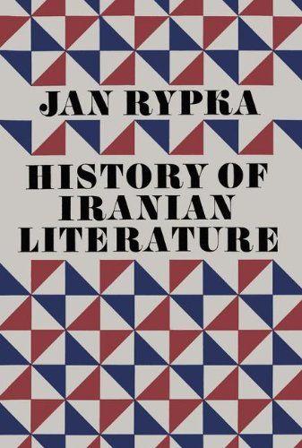 History of Iranian Literature by J. Rypka http://www.amazon.com/dp/9401034818/ref=cm_sw_r_pi_dp_4EMTwb1Q3YFQK
