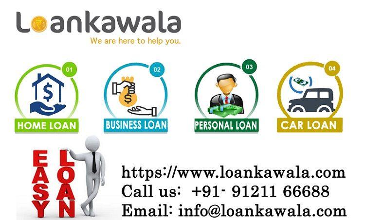 Instant Personal Loan Car Loan Home Loan Business Loans Loankawala Com Personal Loans Business Loans Loan