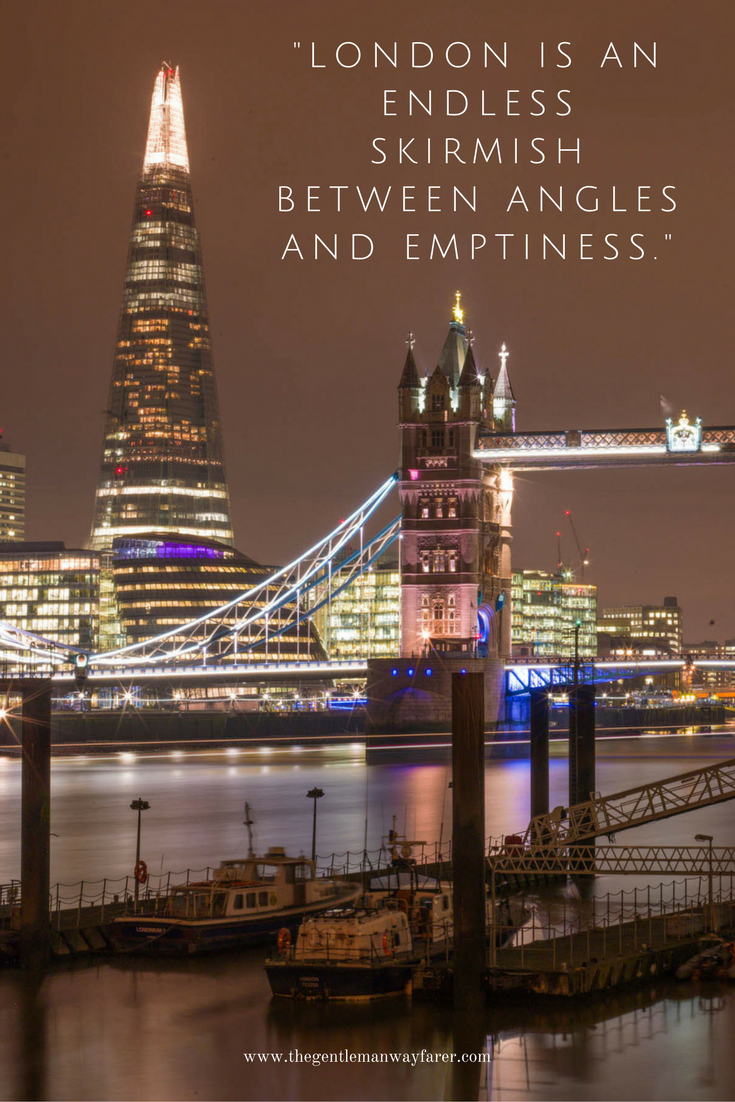 The Shard and Tower Bridge  Brilliant London Quotes That