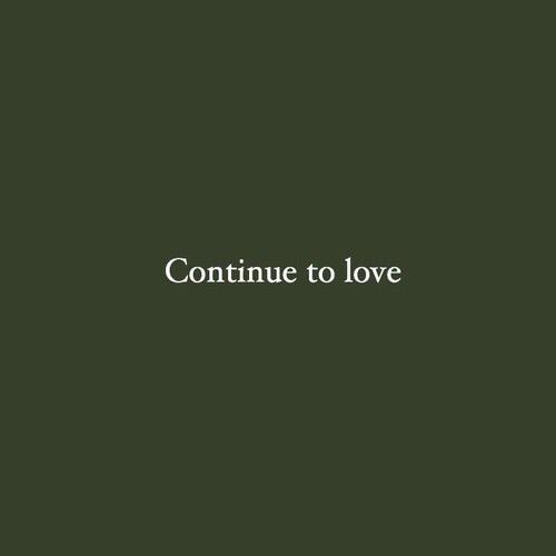 Continue to love 💚   insta: @dexvita 💚 on We Heart It