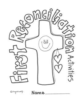 Activities And Printables To Help Your Children Prepare For The Sacrament Of Reconciliation Creative Designs By Ingrids Art Also See