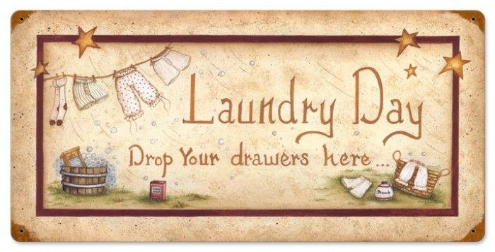 Retro Laundry Drop Drawers Metal Sign 24 X 12 Inches With Images Vintage Laundry Washroom Decor Craft Room