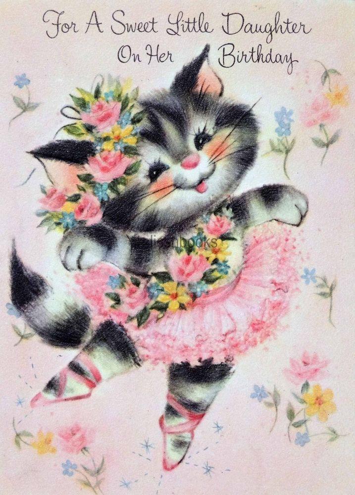 #254 50s Kitty Cat Ballerina! Vintage Daughter Birthday Greeting Card