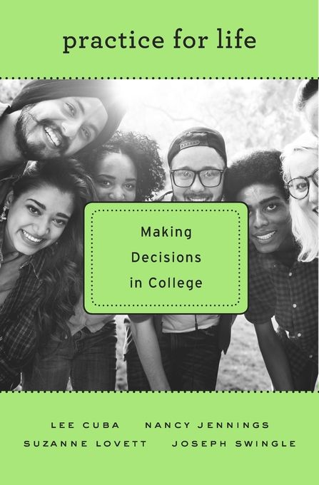 Undergraduates do not experience college as having a clear beginning and end. Their engagement with higher education is at best episodic. But as Practice for Life shows, the disruptions provide opportunities for reflection and course-correction as students learn to navigate the future uncertainties of adulthood.