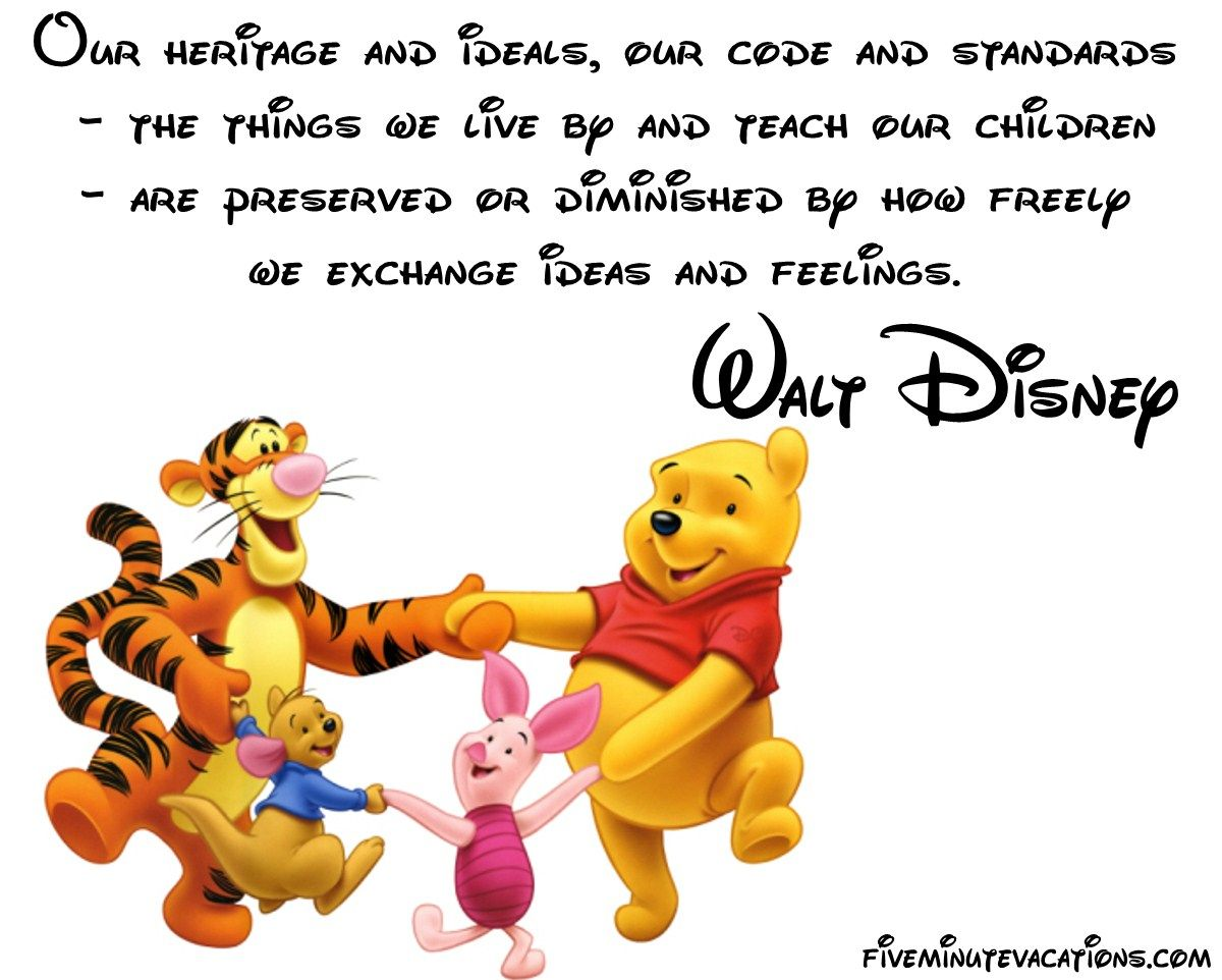 Walt Disney Quote About Family Ideas Children Feelings Heritage