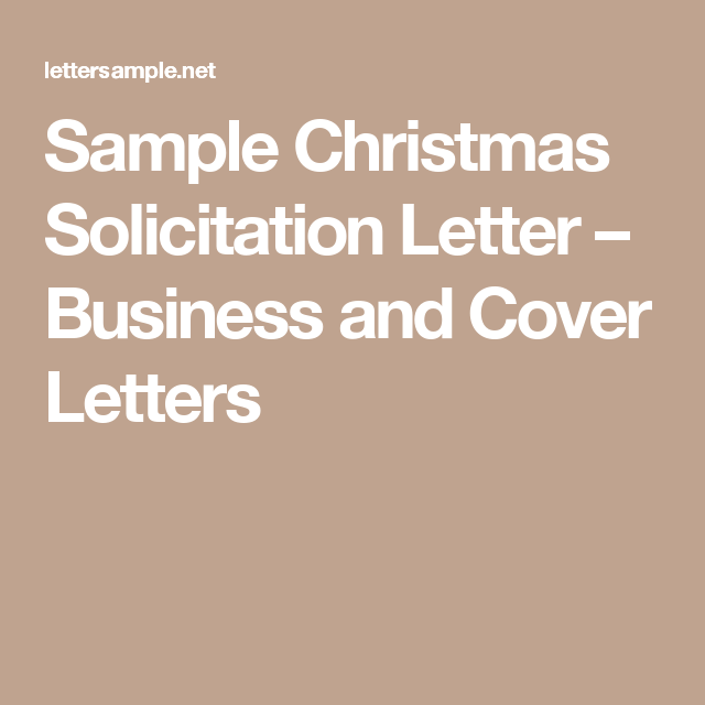 Sample christmas solicitation letter business and cover letters sample christmas solicitation letter business and cover letters spiritdancerdesigns Images