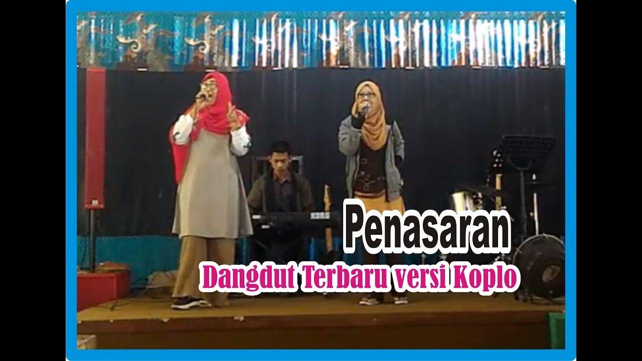 Penasaran - Dangdut Terbaru versi Koplo | Grafika Cikole Bandung ...