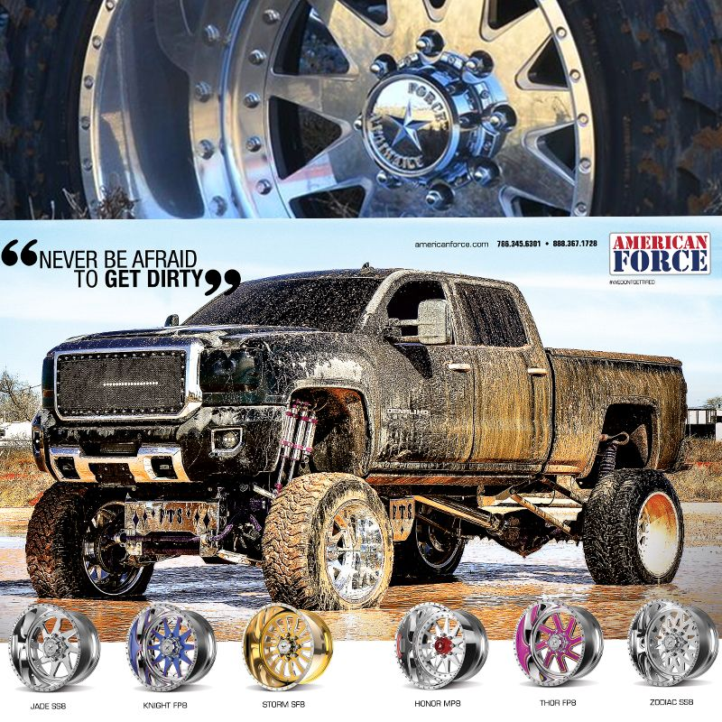 Never Be Afraid To Get Dirty! Custom Forged Aluminum wheels made in America, by American Force Wheels. The brand you love backed by a lifetime warranty!