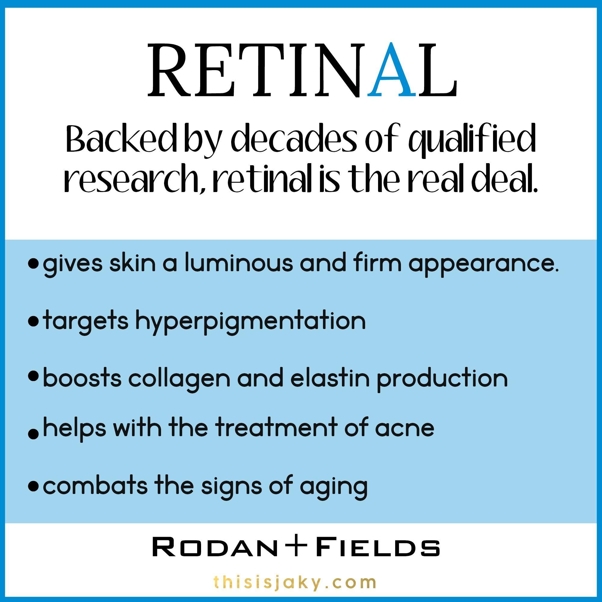 Retinal What is it Rodan and Fields Rodan Fields