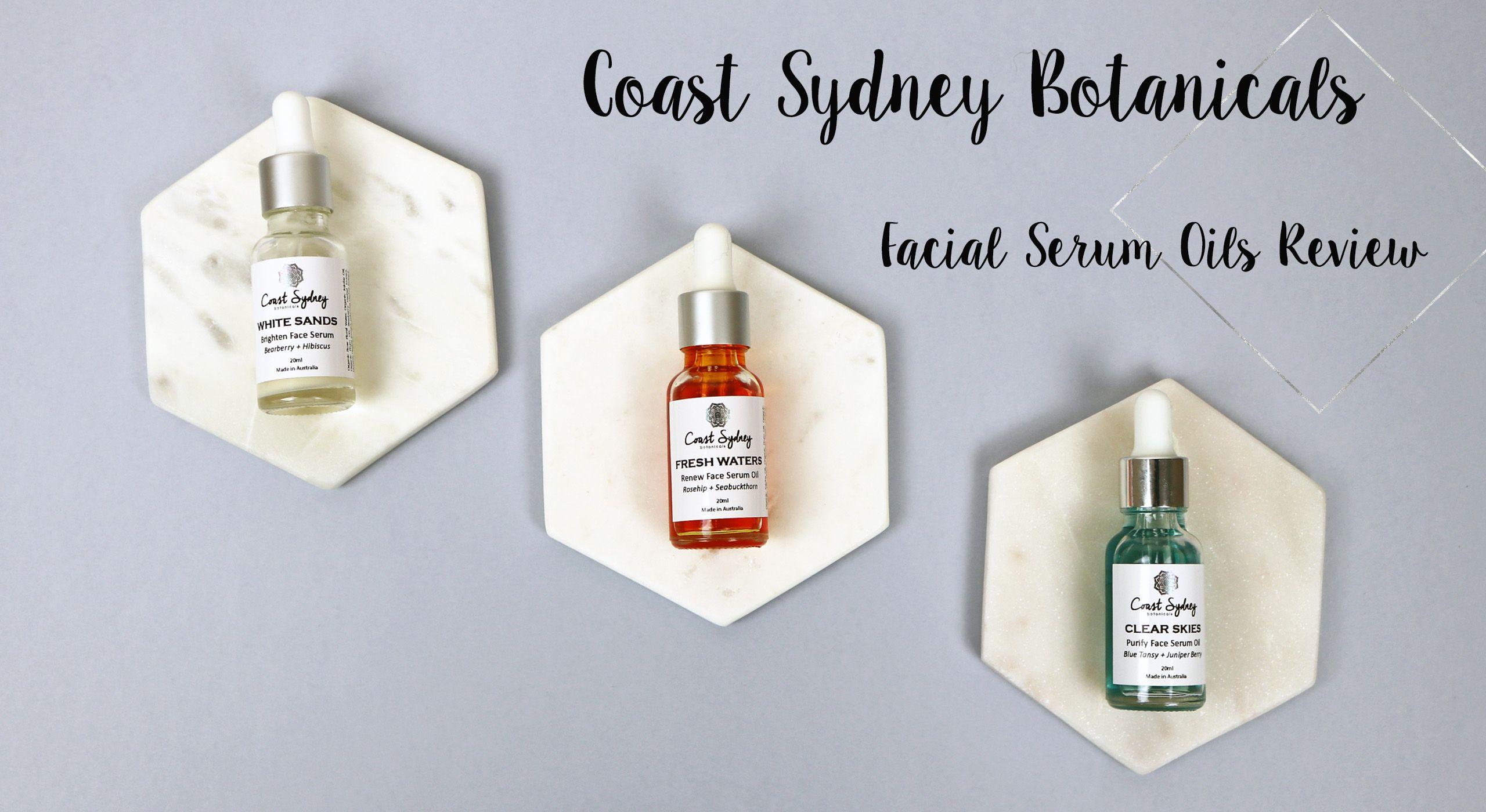 Coast Sydney Botanicals Facial Serum Oil Review Clear Skies Fresh Waters White Sands Facial Serum Serum Skincare Blog