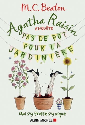 Pdf Epub Agatha Raisin Enquete 3 Pas De Pot Pour La Jardiniere Ebook Libros No Disponible Manualidades