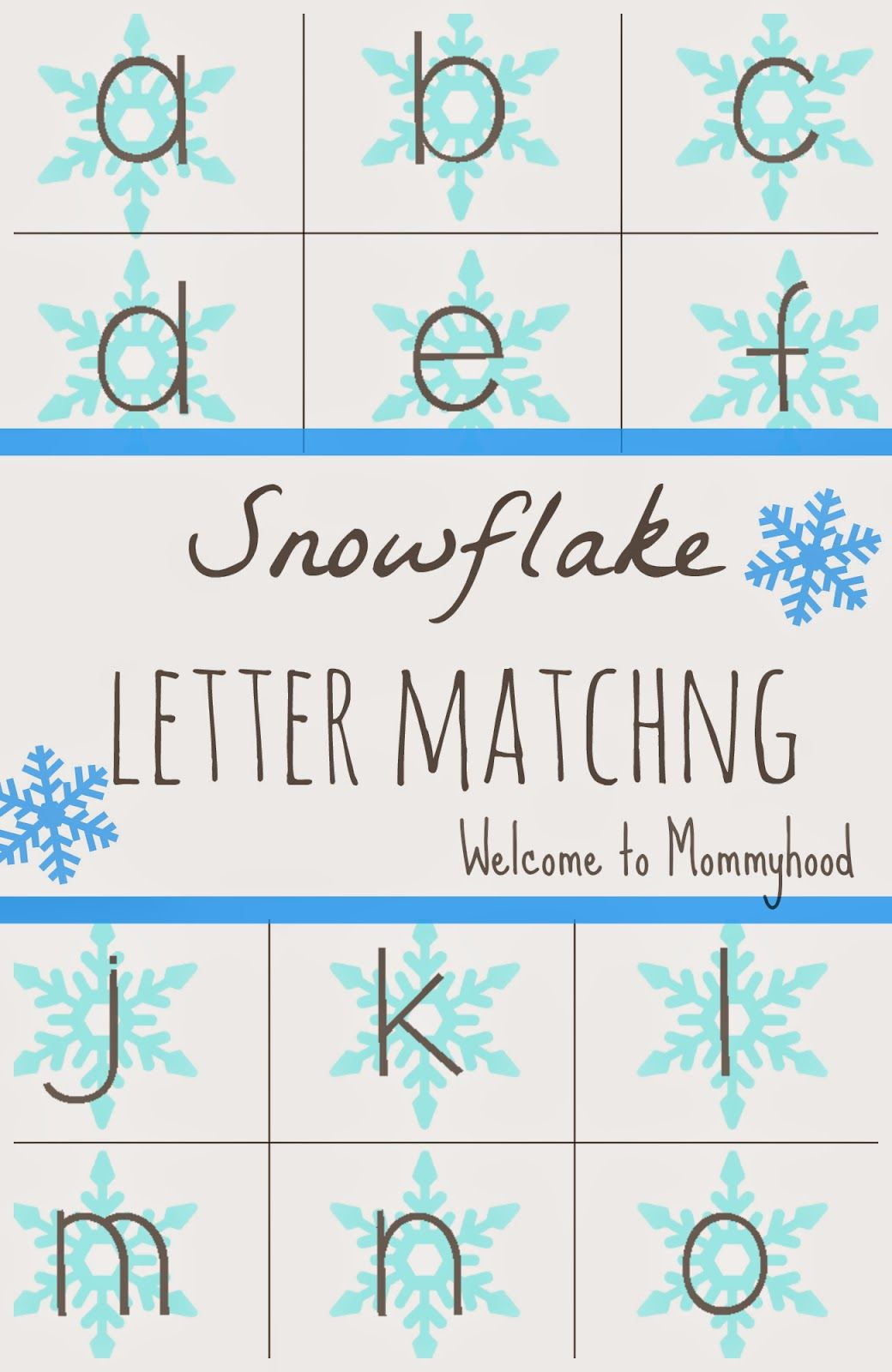 Snowflake Letter Matching Free From Welcome To Mommyhood