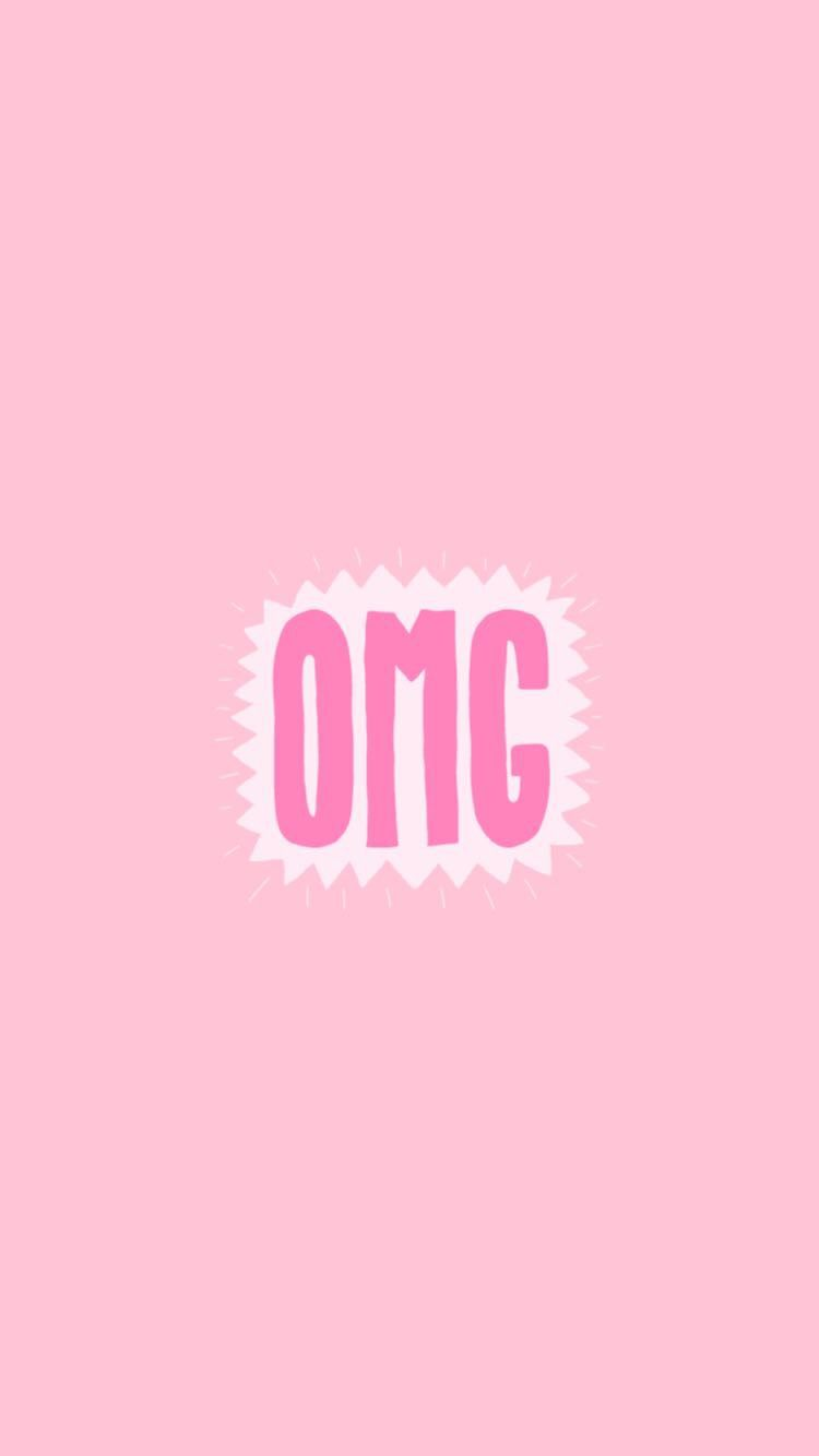 Cute Pink OMG Snapchat #background #wallpaper   Wallpaper ...