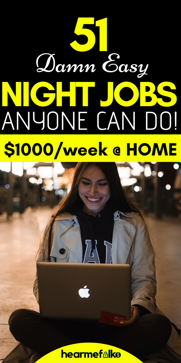 51 BEST LATE NIGHT WORK AT HOME JOBS!