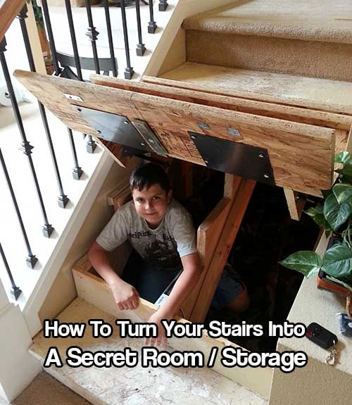 Turn Your Stairs Into A Secret Room Hidden Rooms Secret Rooms Safe Room