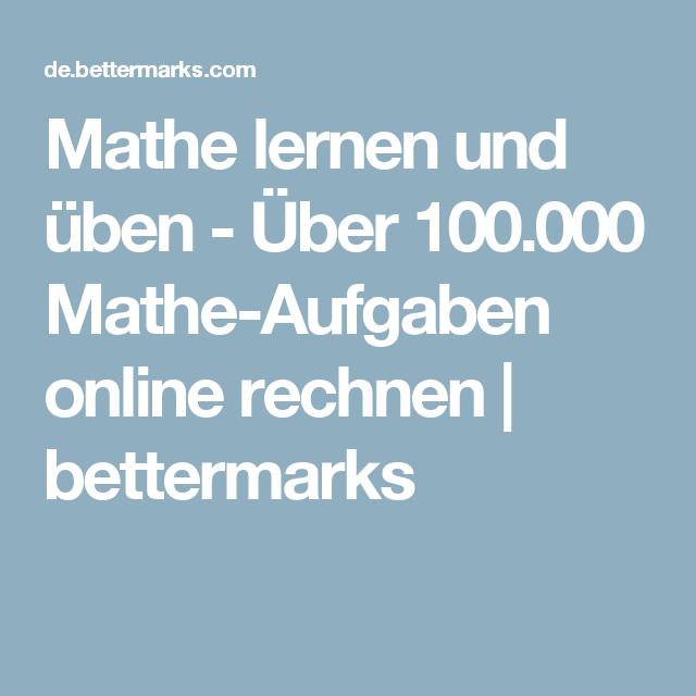 Mathe lernen und üben - Über 100.000 Mathe-Aufgaben online rechnen ...
