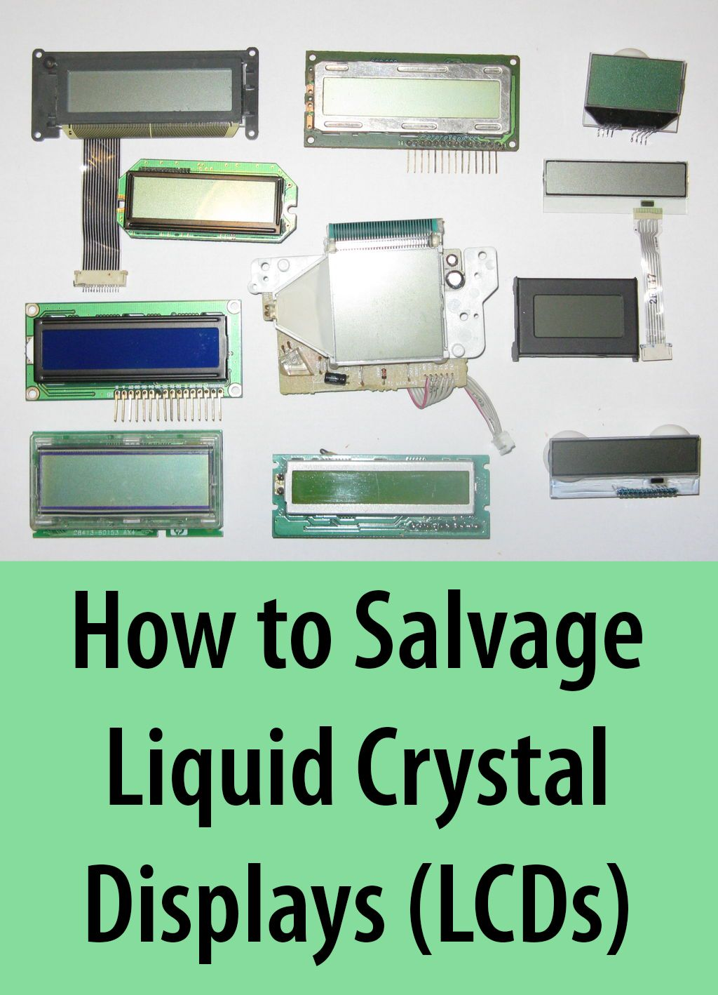 Salvaging Liquid Crystal Displays Lcds Electronics Projects Ldr Electronic Circuits And Diagramelectronics Learn How To Save These Valuable Parts Use In Future