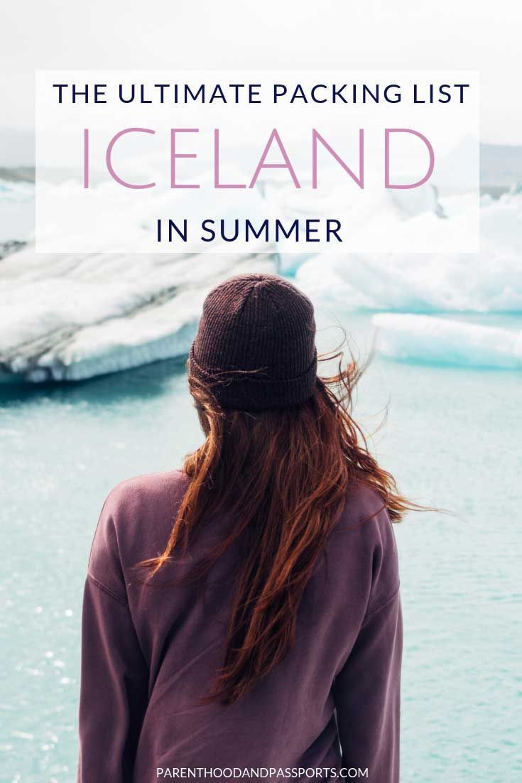 Iceland packing list for summer: What to pack and what to wear