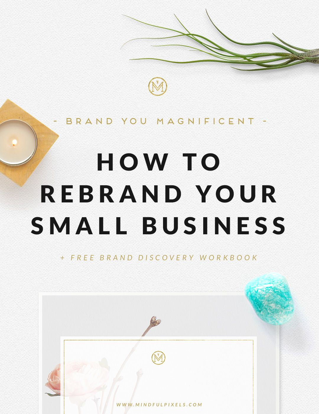This is the blueprint for your brand design today ill show you how how to rebrand your small business mindful pixels malvernweather Images