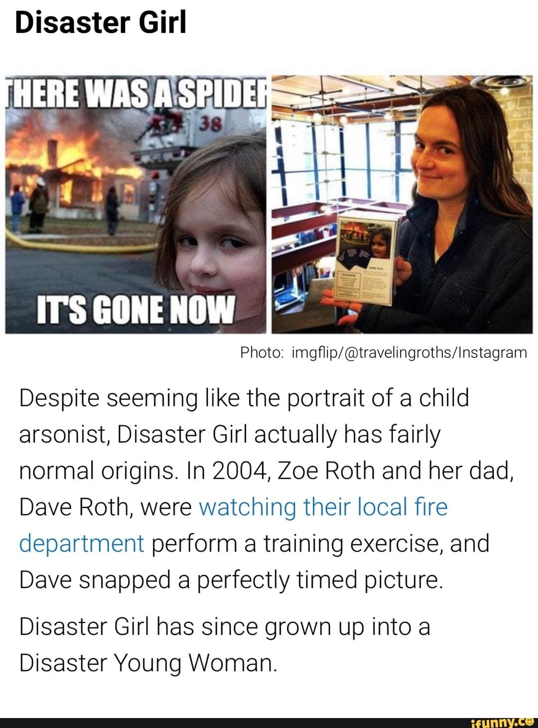 Disaster Girl IT'S GONE NOW Photo imgflip/travelingroths