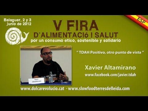 LA HIPERACTIVIDAD, TDAH Positivo, Xavier Altamirano