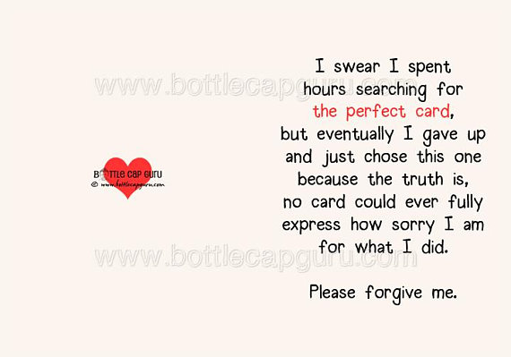 Download The Perfect Card Please Forgive Me 1 I M Sorry Card Printable Apology Card For Him Or Her Sincere Funny Greeting Cards Jpg Birthday Quotes For Him