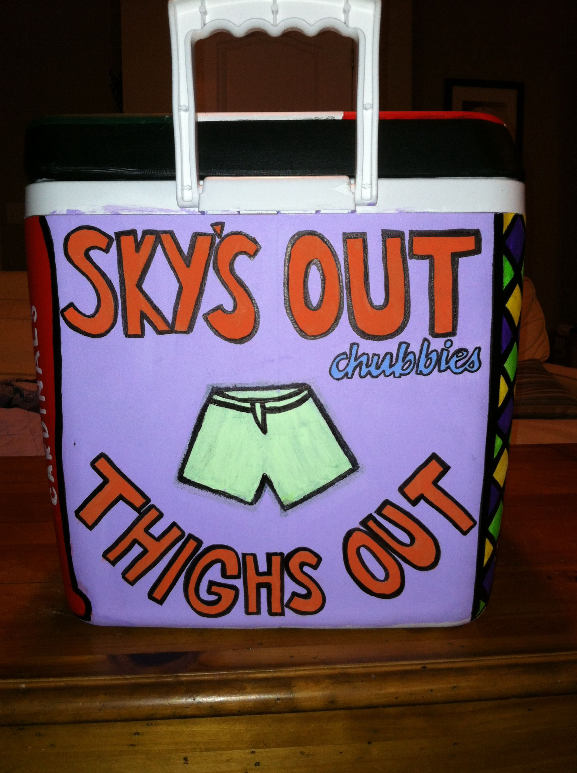 "Chubbies ""Sky's out thighs out"" painted cooler"
