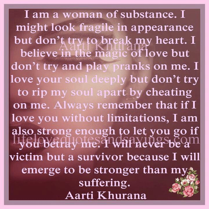 I Am A Woman Of Substance My Heart Is Breaking Woman Quotes Serious Quotes