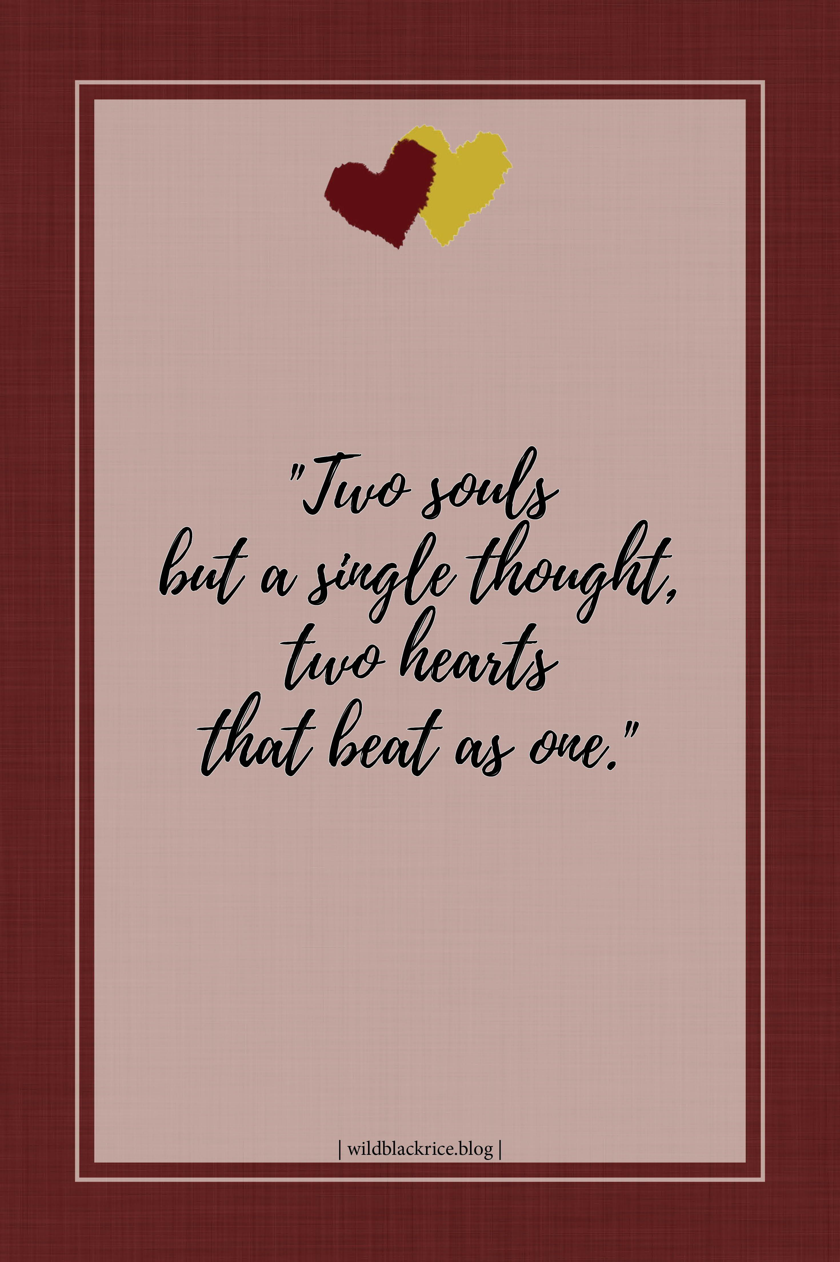 Two Souls But A Single Thought Two Hearts That Beat As One Marriage Is Two Separate Souls Becoming One Quotes Dating Relationships Quote Pins Relationship
