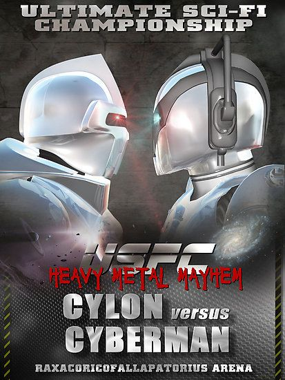 cylon vs cyberman. Never in my life have I not been able to call a true winner.... So torn! I love both!