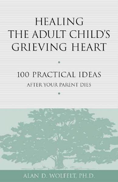 Precision series healing the adult childs grieving heart 100 precision series healing the adult childs grieving heart 100 practical ideas after your parent dies on call inspiration pinterest parents fandeluxe Epub