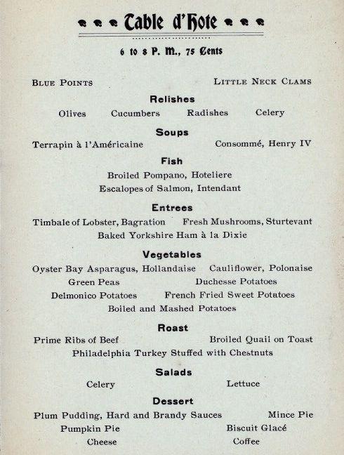 A Thanksgiving dinner menu from 1899 Thanksgiving dinner menu - dinner menu