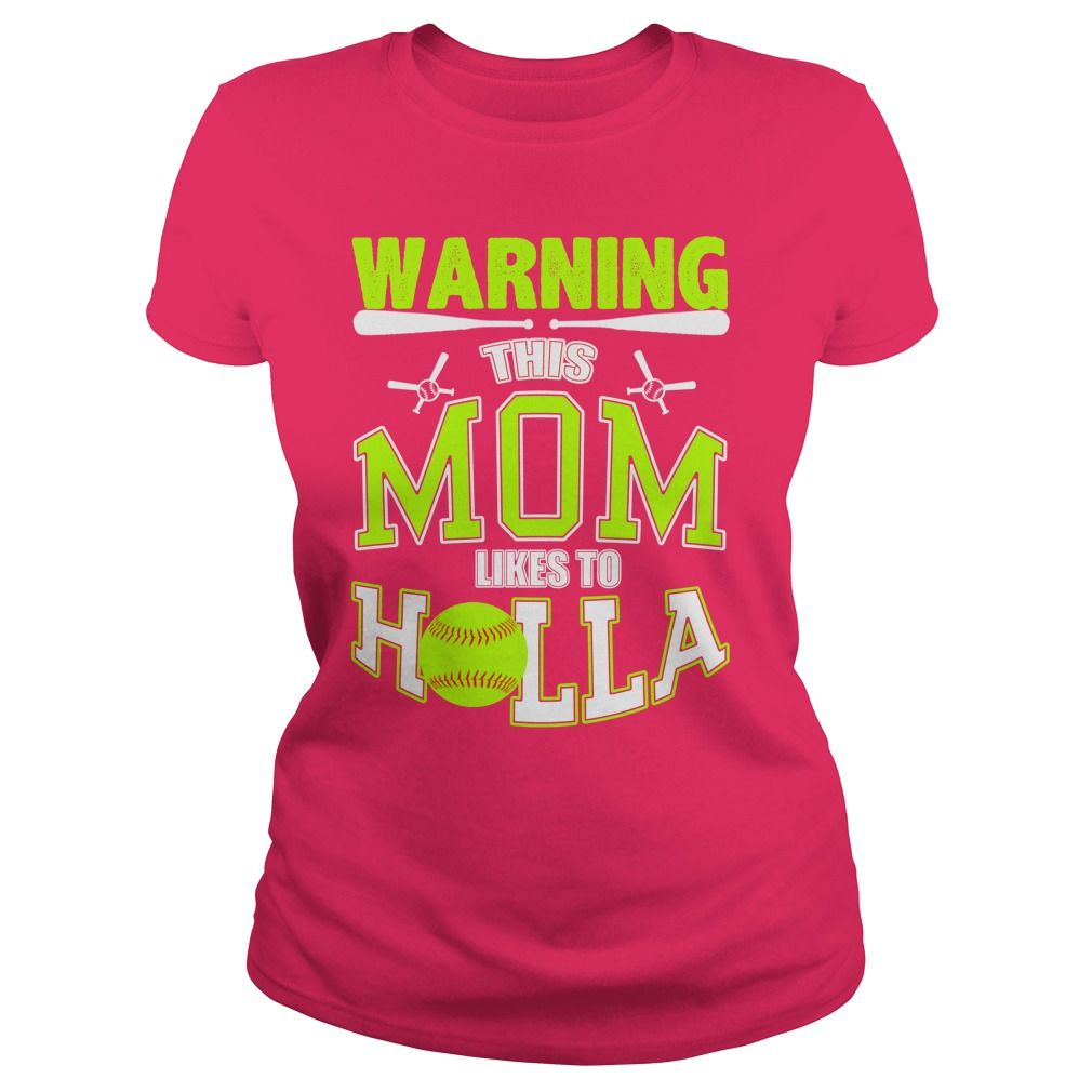 519937a53 WARNING ,THIS MOM LIKES TO HOLLA T-Shirts, Hoodies. Get It Now ...