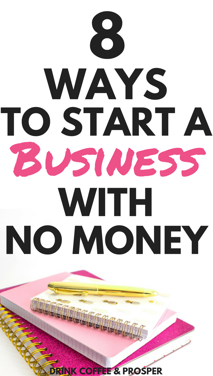 8 Ways to Start a Business with No Money | Business, Handmade ...