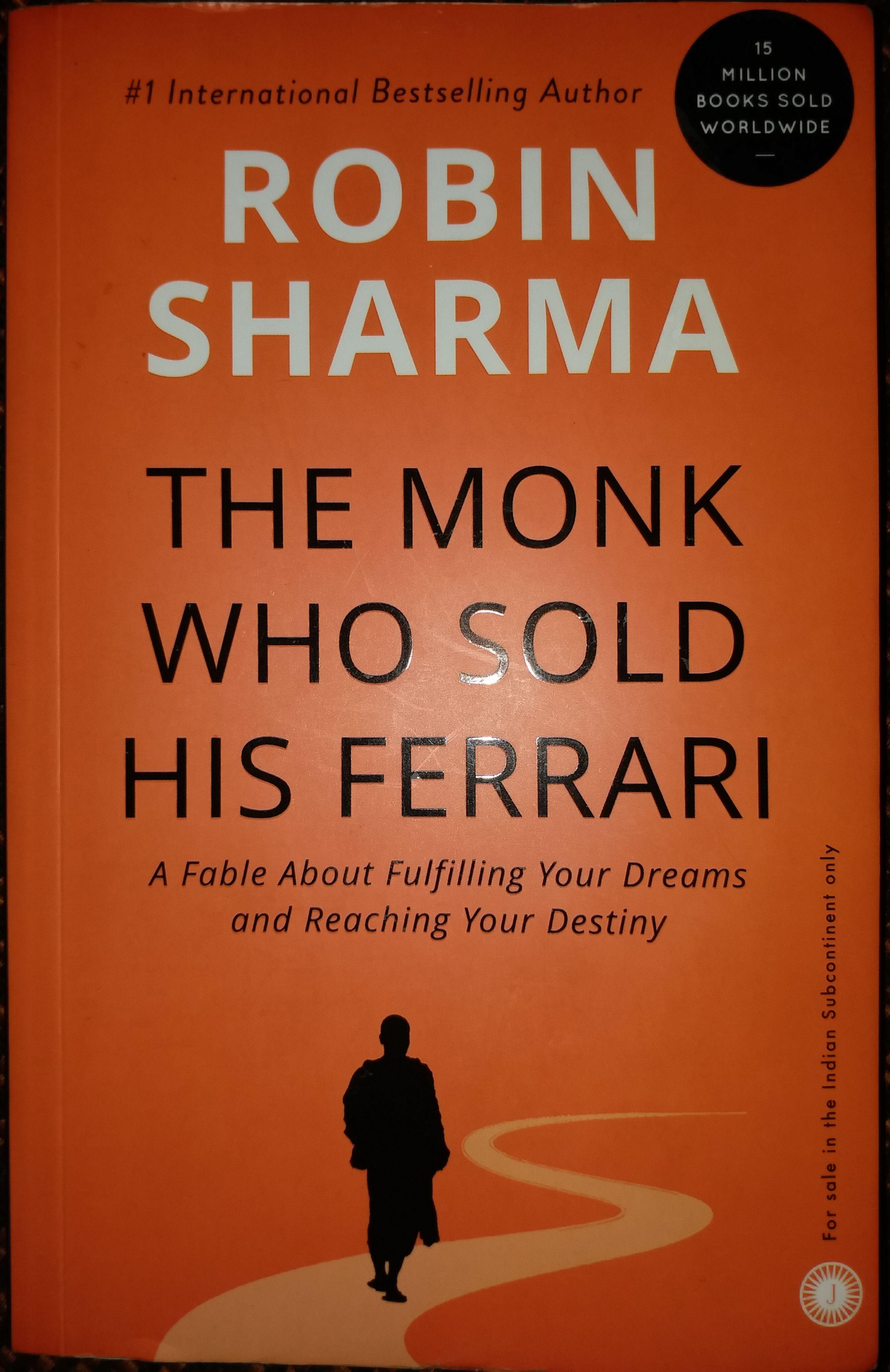 The Monk Who Sold His Ferrari Robin Sharma Robin Sharma The