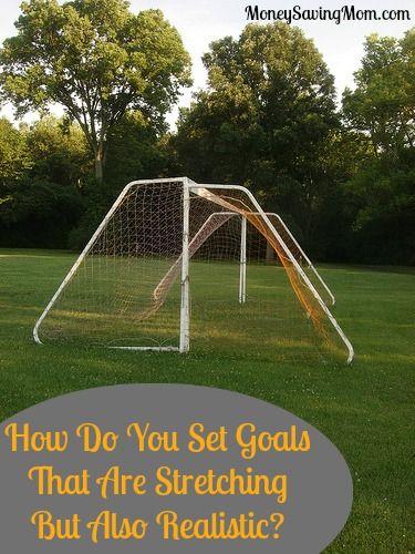 ¿Cómo fijar metas que están estirando, sino también realistas