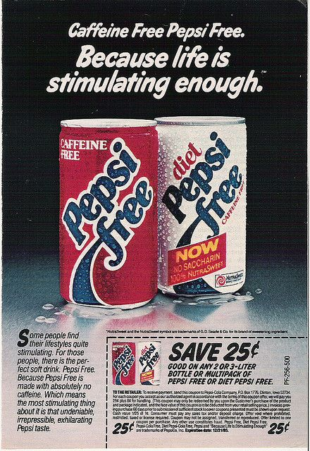 Pepsi Free!- I remember Marty ordering one in the movie Back to the Future! I also remember drinking this as well.