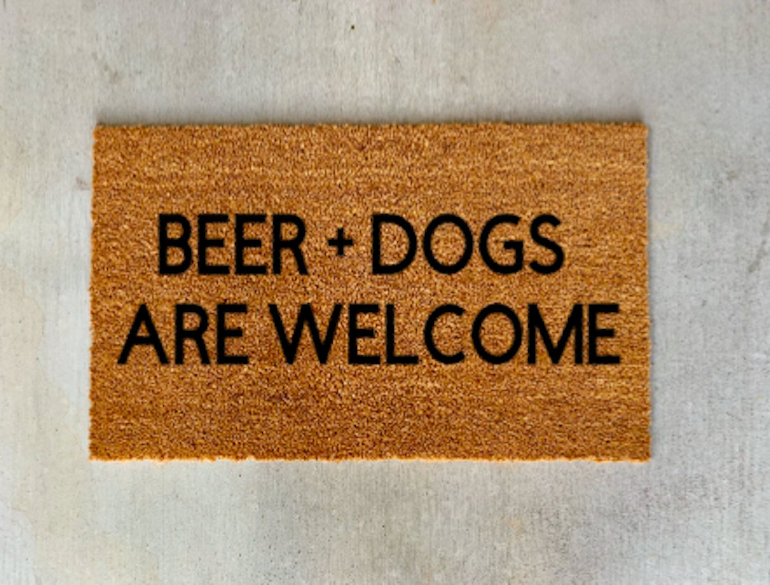 Beer Dogs Are Welcome Doormat Funny Doormat Beer And Dogs Are