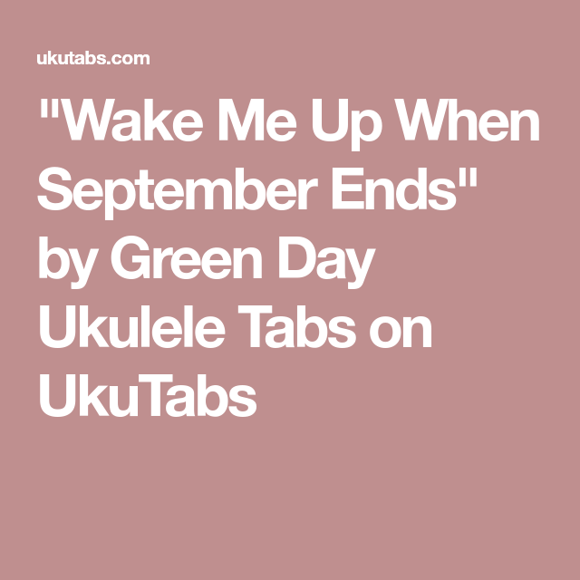 wake me up when september ends chords ukulele