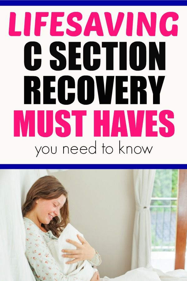 C Section Recovery: Secrets Girlfriends Share To Make ...