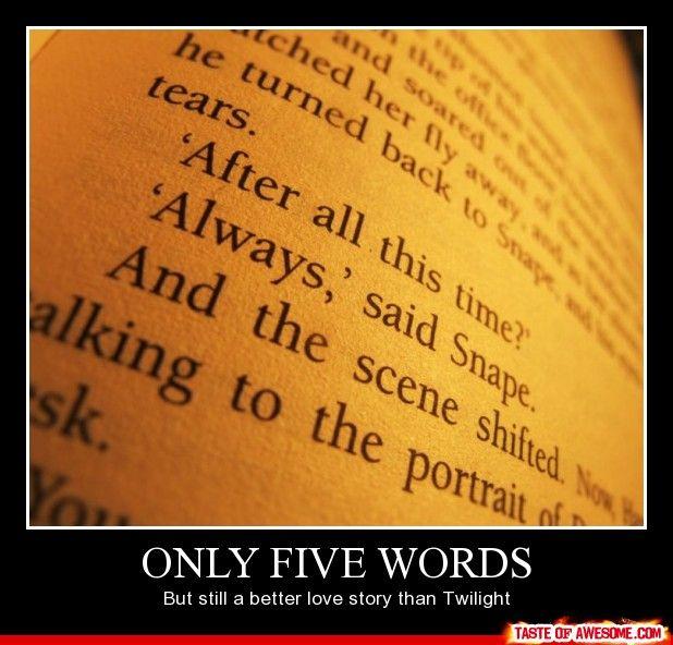 Harry Potter, always better than Twilight