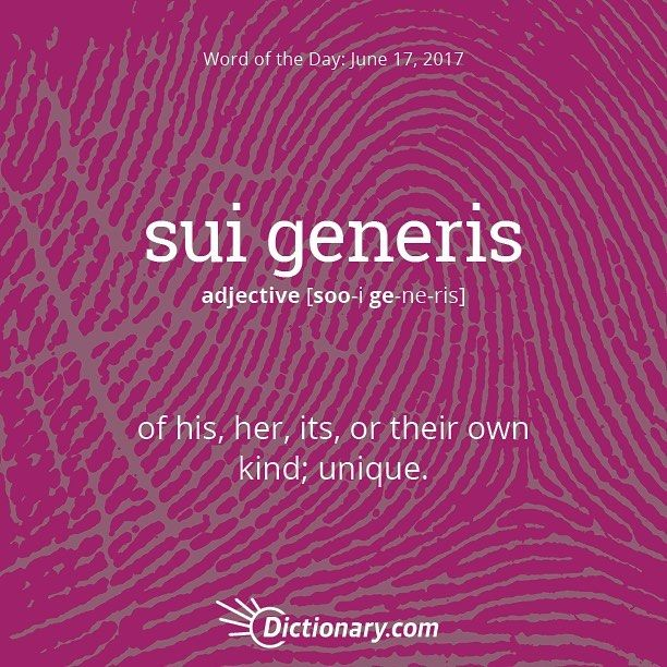 Today\'s Word of the Day is sui generis.#wordoftheday #language ...