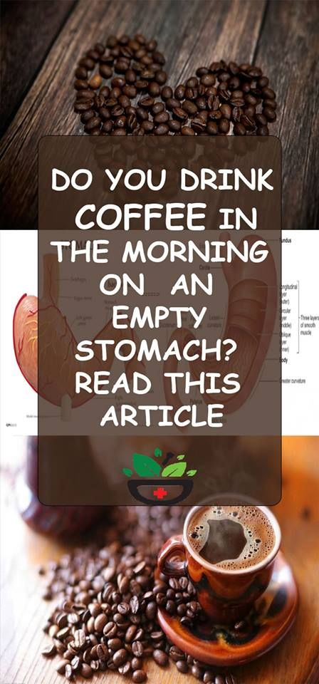 Undoubtedly Coffee Is Highly Beneficial For Your Body But You Must Not Drink It On An Empty Stomach Especia Coffee Drinks Healthy Website Womens Health Care