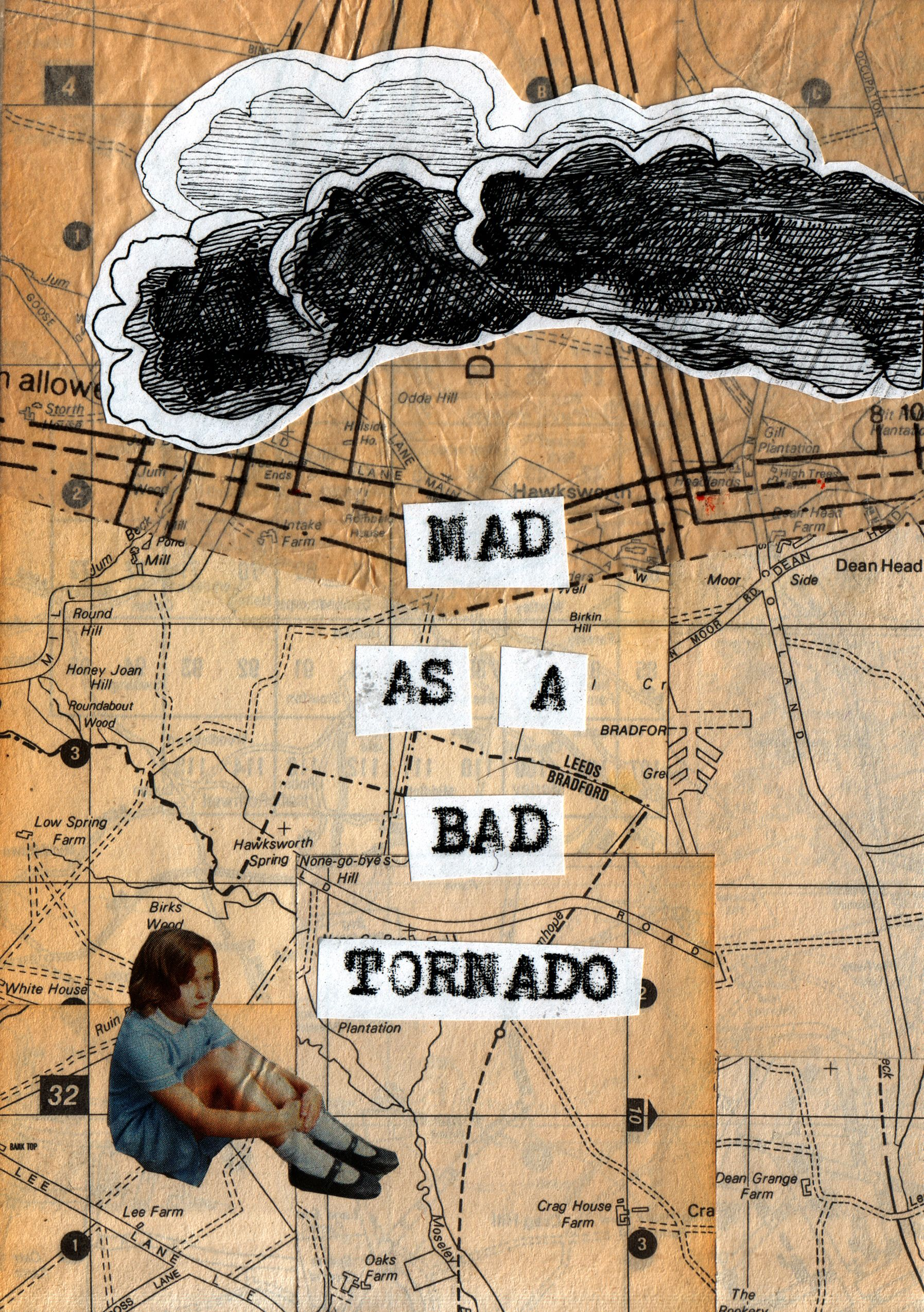 Mad As A Bad Tornado