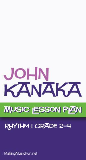 John Kanaka Rhythm  Free Music Lesson Plan  HttpWww