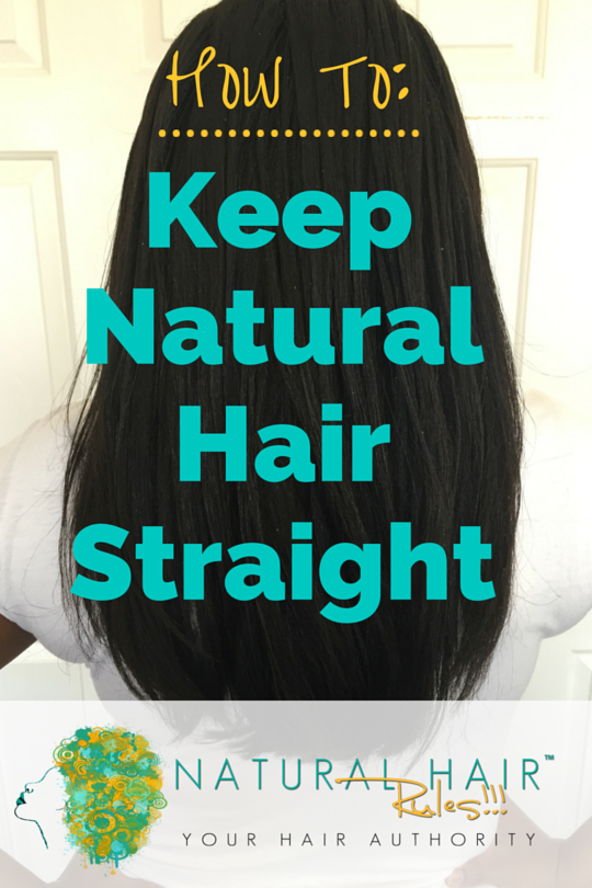 5 Ways To Make Your Straight Natural Hair Last Longer Without Reverting -9020